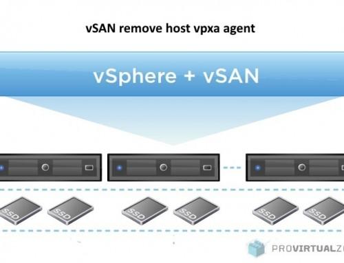vSAN remove host vpxa agent