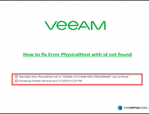 Veeam how to fix Error PhysicalHost with id not found