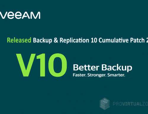 Veeam launched Patch 2 for Backup & Replication v10